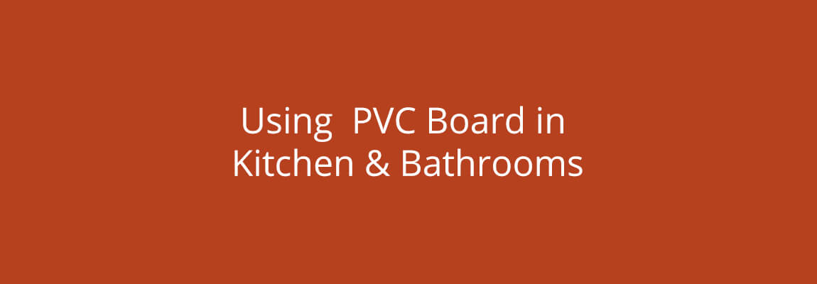 Creating Beautiful kitchen Cupboards & Bathroom Cabinets from PVC Board